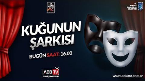 """Ankara Büyükşehir Belediyesi Başkent Tiyatroları """" Kuğunun Şarkısı """" Oyunu"""