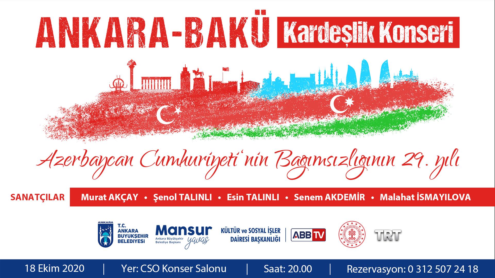Ankara-Bakü Kardeşlik Konseri Azerbaycan Cumhuriyeti'nin Bağımsızlığının 29. Yılı
