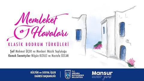 Memleket Havaları - Klasik Bodrum Türküleri