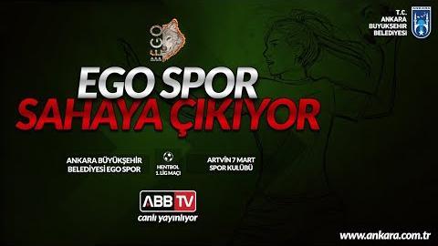 ABB EGO SPOR & ARTVİN 7 MART SK HENTBOL MÜSABAKASI