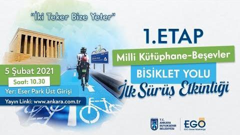 T.C Ankara Büyükşehir Belediyesi EGO Genel Müdürlüğü Bisiklet Yolu İlk Sürüş Etkinliği