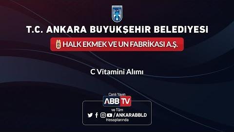 Ankara Halk Ekmek ve Un Fabrikası A.Ş. - C Vitamini Alımı