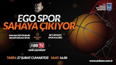 ABB EGO S.K. & BEYLİDÜZÜ S.K. Basketbol Müsabakası