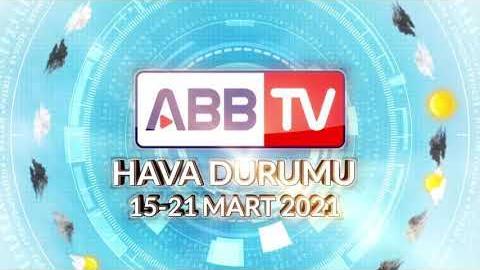 ANKARA HAFTALIK HAVA DURUMU - 15/21 MART 2021
