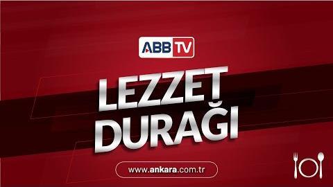 Lezzet Durağı 2. Bölüm - Ankara Döneri