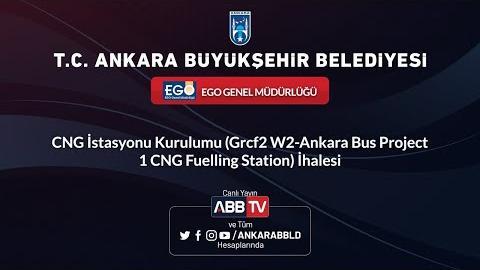 EGO İstasyonu Kurulumu (Grcf2 W2-Ankara Bus Project 1 CNG Fuelling Station) İhalesi
