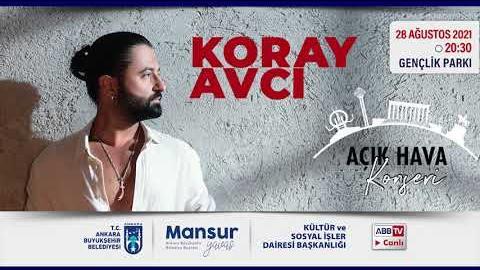 """""""Büyükşehir Parklarda"""": Müzik ve Mutluluk Zamanı @Koray Avcı  Konseri"""