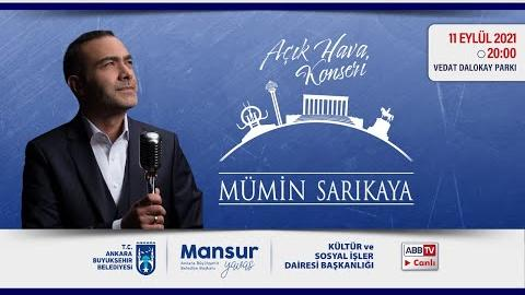 """""""Büyükşehir Parklarda"""": Müzik ve Mutluluk Zamanı; Mümin Sarıkaya Konseri"""