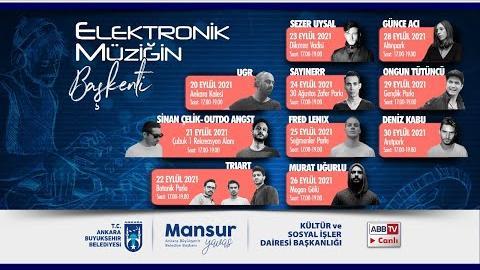 Elektronik Müziğin Başkenti SAYINERR  Yer : 30 Ağustos Parkı