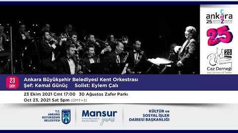 BAŞKENT'TE CAZ ZAMANI; 25. Uluslararası Ankara Caz Festivali